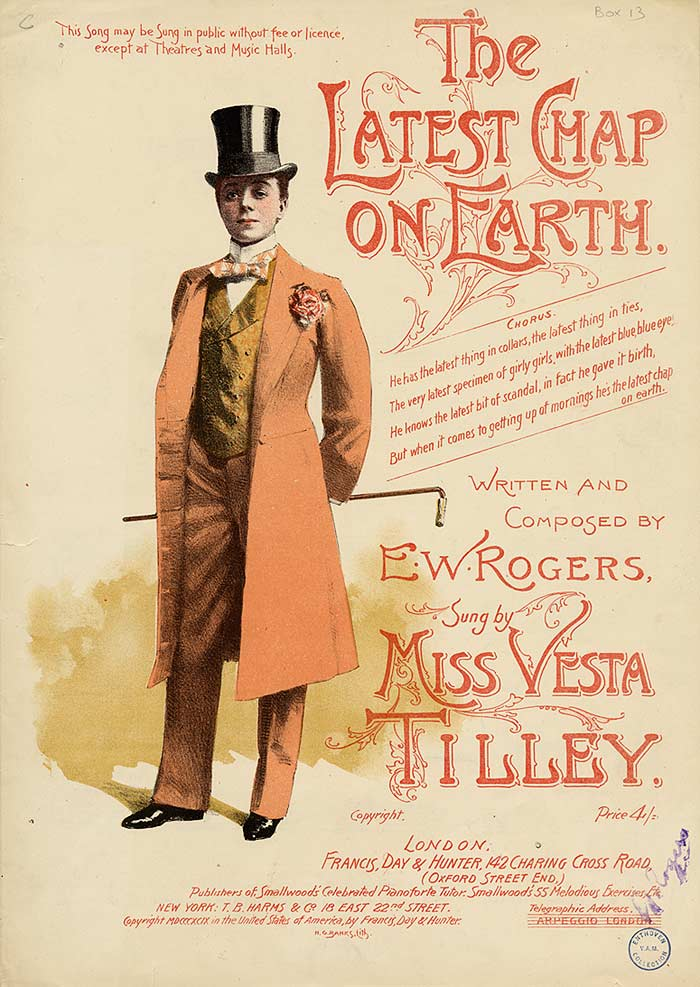 """The Latest Chap on Earth"", Vesta Tilley as a male impersonator"
