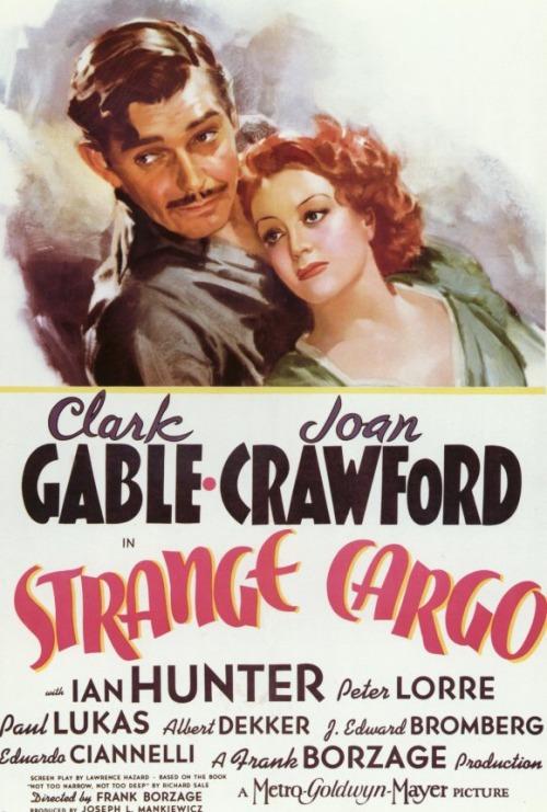 """Poster for """"Strange Cargo"""", starring Clark Gable and Joan Crawford,1940"""