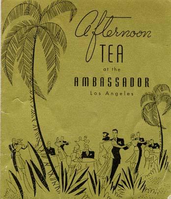Afternoon Tea at the Ambassador, LosAngeles