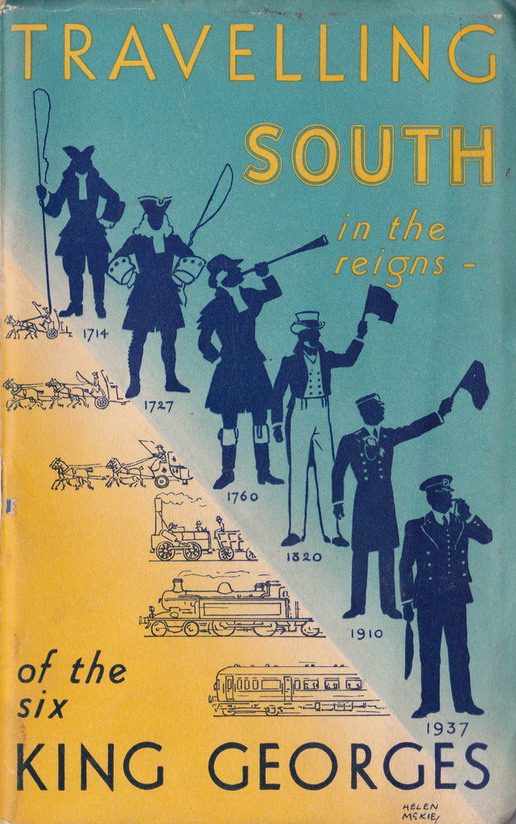 Traveling South in the reigns of the Six King Georges, UK,1937