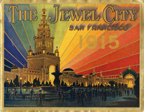 San Francisco, The Jewel City, 1915