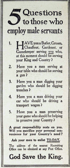 British ad, WWI: Send your servants to fight for you!