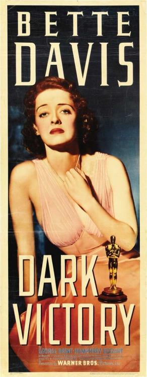 "Poster for Bette Davis in ""Dark Victory"",1939"