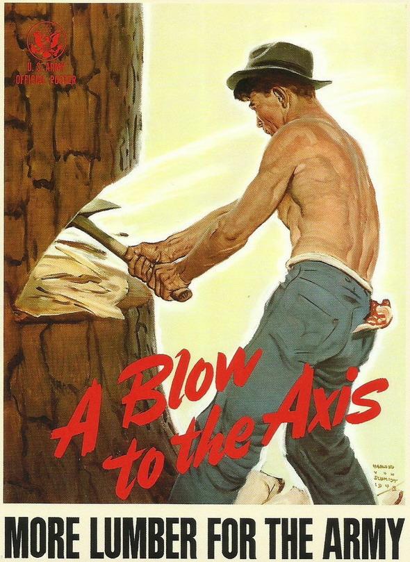 Lumberjacks win the war!(WWII)