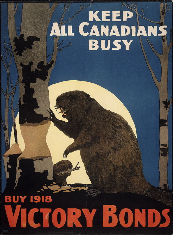 Keep all Canadians busy – including the beavers! (WWI,1918)
