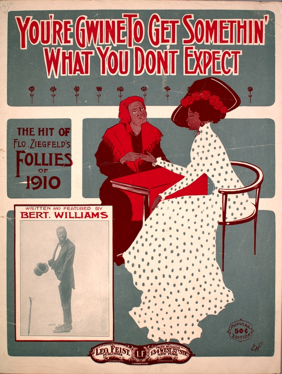 """""""You're Gwine To Get Somethin' What You Don't Expect"""", from the Ziegfeld Follies of1910"""