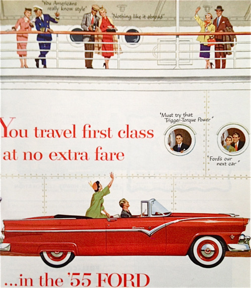1955 Ford, Travel first class at no extra fare