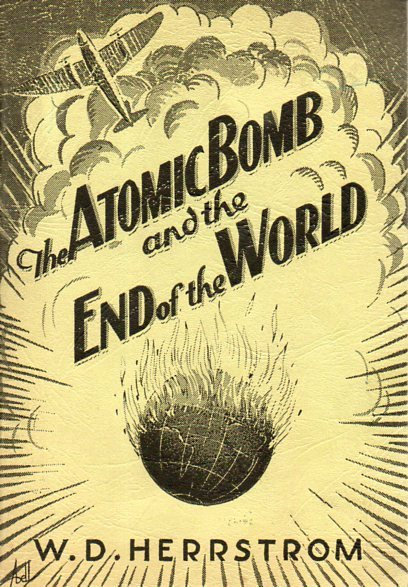 The Atomic Bomb and the End of theWorld