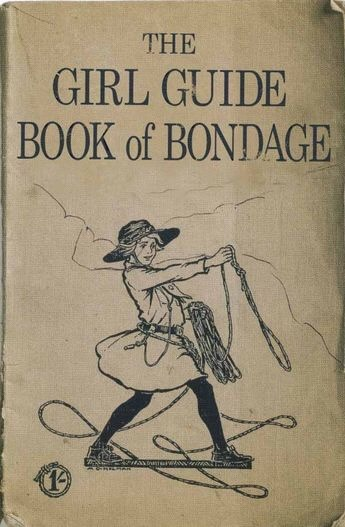 The Girl Guide Book ofBondage