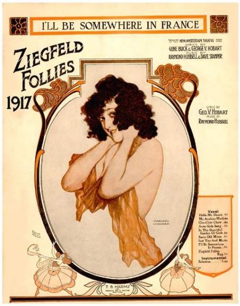 """I'll Be Somewhere in France"", Ziegfeld Follies,1917"