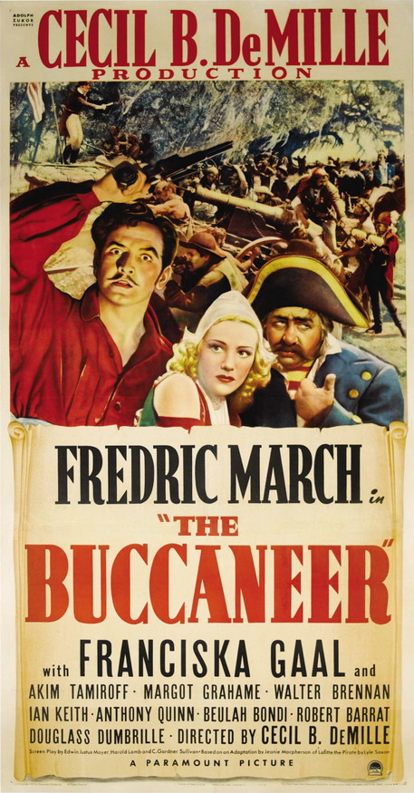 "Poster for Cecil B. DeMille's ""The Buccaneer"", starring Frederic March"
