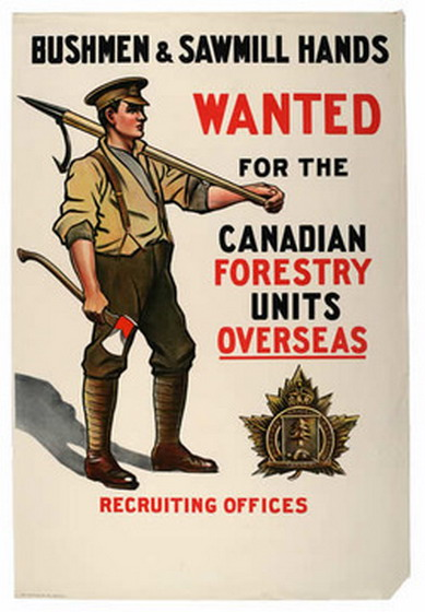 Lumberjacks wanted, Canada,WWI