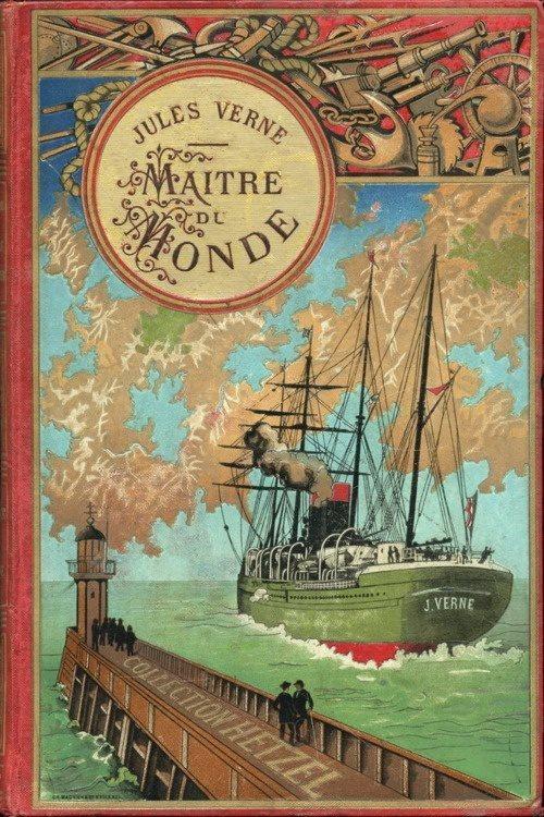 """Jules Verne """"Maitre duMonde"""""""