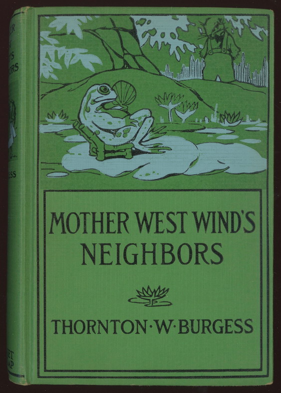 Mother West Wind's Neighbors by Thornton Burgess