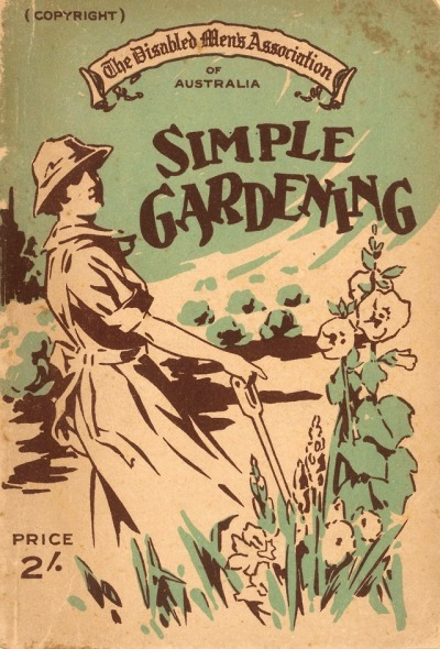 Simple Gardening, by the Disabled Men's Association ofAustralia
