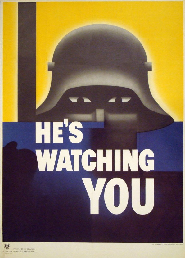 He's watching you: American anti-Nazi poster, WWII