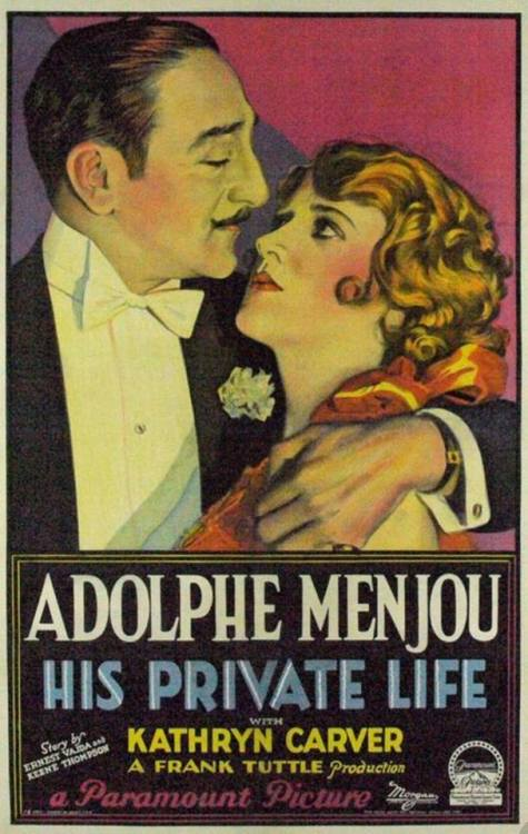 """Adolphe Menjou in """"His Private Life"""",1928"""