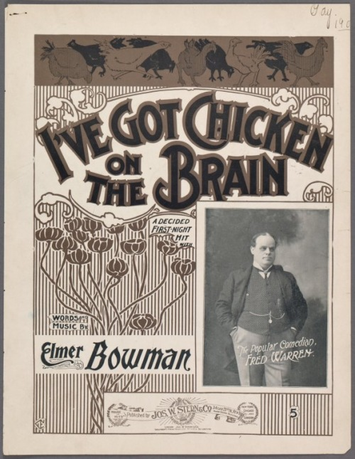 I've Got Chicken on the Brain, circa 1903