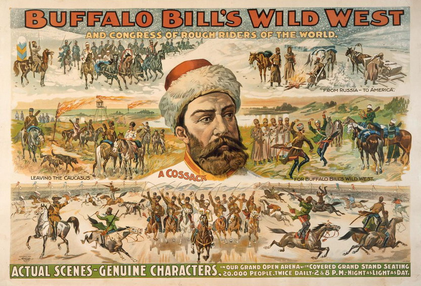 Buffalo Bill's Wild West Show featuring a real, live Cossack