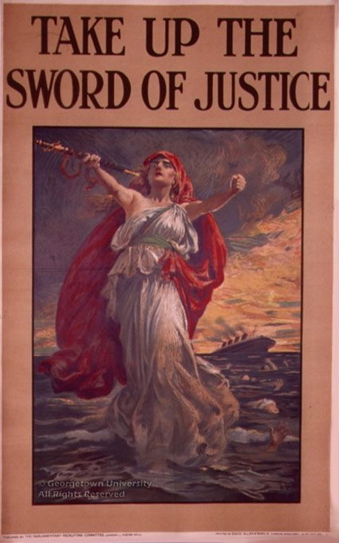 Take up the Sword of Justice! (Avenge the sinking of the Lusitania by the Germans,1915)