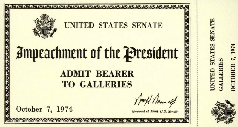 Admissions ticket for the US Senate Impeachment trial of President Nixon – instead of heading to a trial he chose to resign in August, 1974 so the trial never happened
