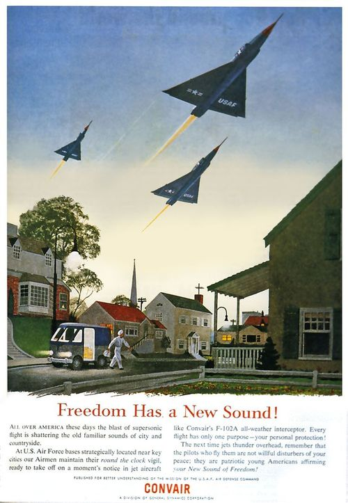 US Air Force – The sound of freedom (I grew up not too far from an air force base    – it sounded more like noise than freedom but I was just a kid)