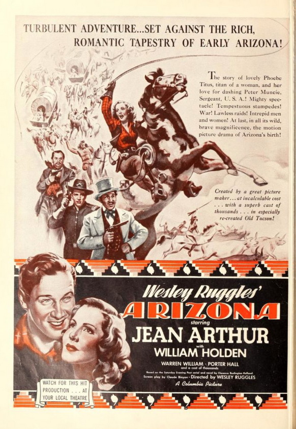 """""""Arizona"""" starring Jean Arthur and a young WilliamHolden"""