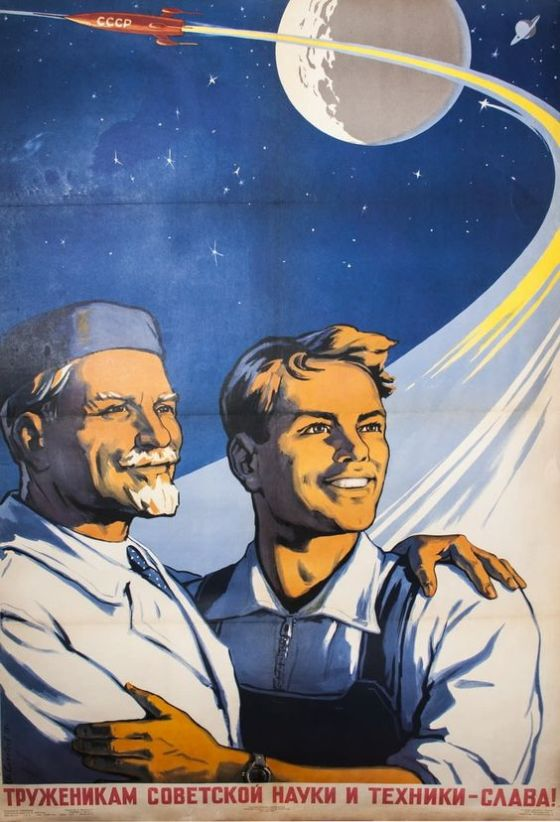 SOVIET Glory to the workers of Soviet science & technology