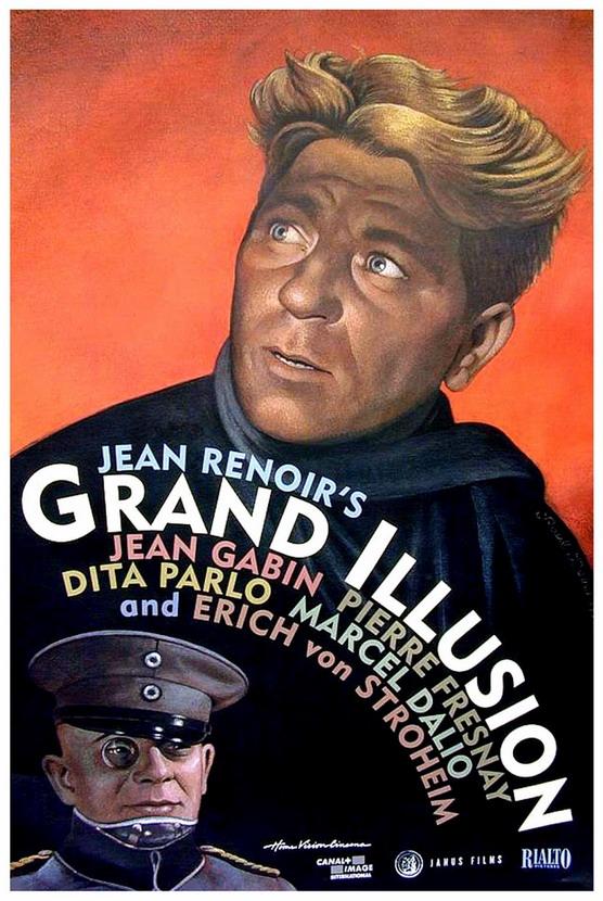 La Grande Illusion, the 1937 film by Jean Renoir about the futility ofWWI