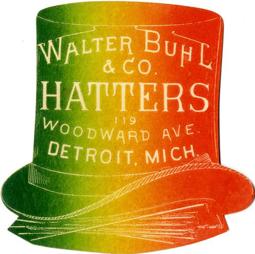 Walter Buhl & Co. Hatters,Detroit