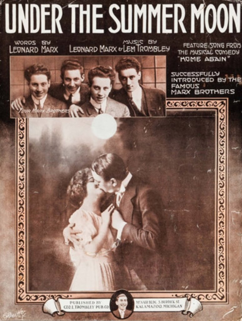 """""""Under the Summer Moon"""", as successfully introduced by the Marx Brothers,1916"""